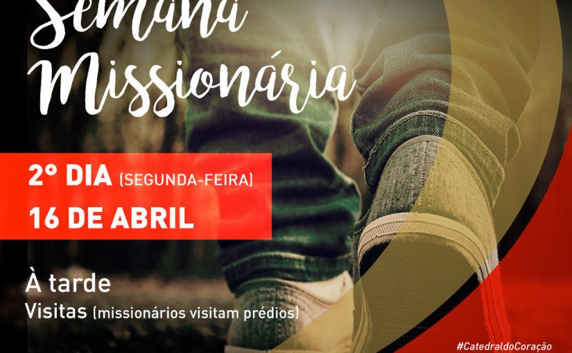 2º DIA – SEMANA MISSIONÁRIA