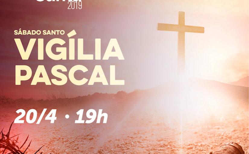20/04 – Vigília Pascal