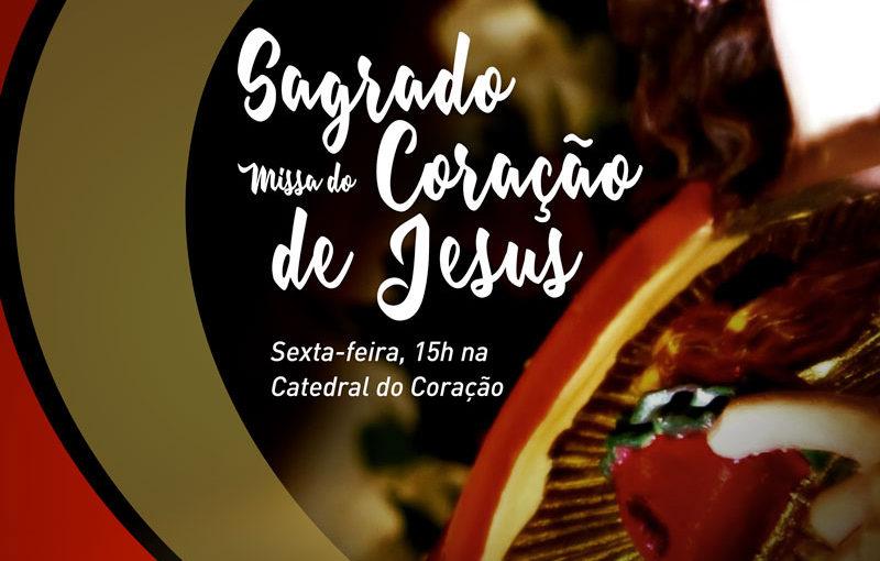 SANTA MISSA do SAGRADO CORAÇÃO DE JESUS