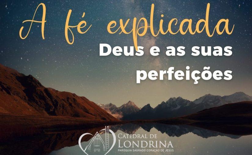 Deus e Suas Perfeições